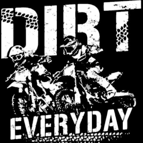 Dirt Everyday