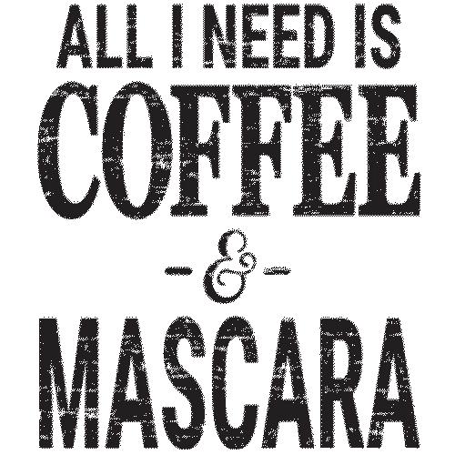 Coffee / Mascara (black) All I need