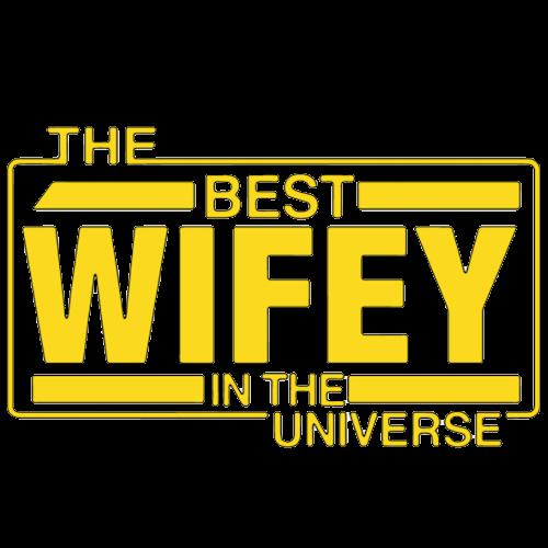Best Wifey in Galaxy