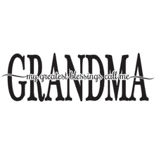 Grandma (My Greatest Blessing Call Me)
