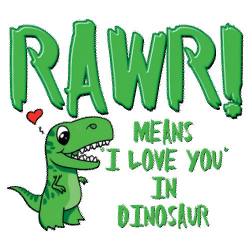 Rawr (I Love You In dinosaur)