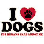 I Love Dogs (Humans annoy me)