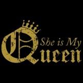 She is my Queen