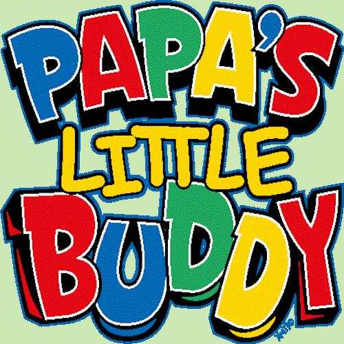 Papas little buddy