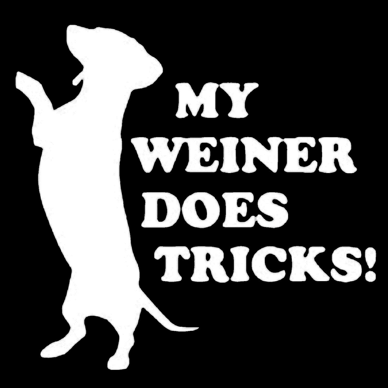 My Weiner Does Tricks
