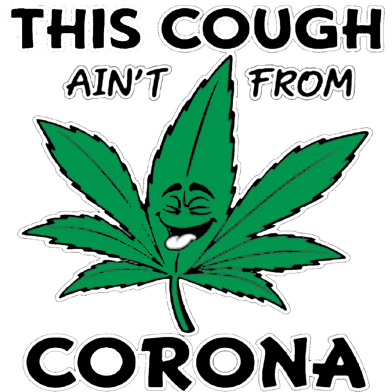 This Cough Ain't From Corona