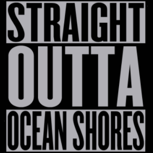 Straight Out Of Ocean Shores