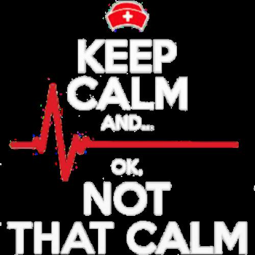 Nurse (Keep Calm Not That Calm)