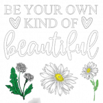 Flower (Daisey – Be Your Own kind of Beautiful)