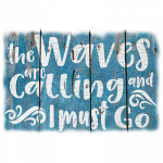 Waves are Calling