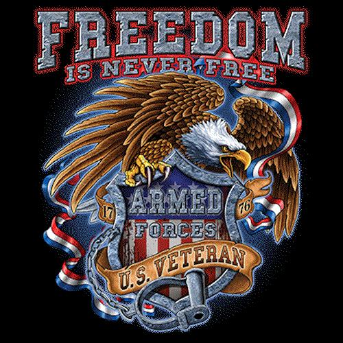 Freedom is Never Free (Veteran)