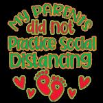 Parents Didn't Practice Social Distancing