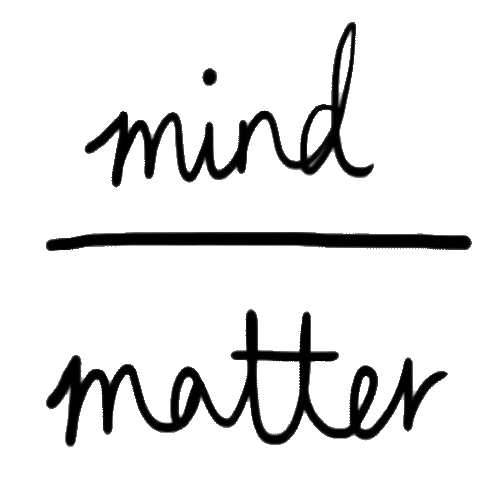 Mind over Matter (Black)
